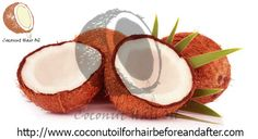 benefits of using coconut oil for hair before and after