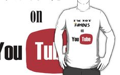 Are you NOT famous on YouTube? Proclaim your lack of fame to the world, and let everyone know that unlike Markiplier, Pewdiepie and others, you, are NOT famous on YouTube!