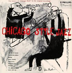 Ben Shahn 1955 Chicago Style Jazz [Philips 7061] #albumcover #illustration