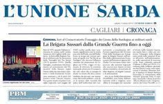 """L'Unione Sarda. 7 marzo 2015. Carlo Figari. """"La Brigata Sassari dalla Grande Guerra fino ad oggi. Ieri al Conservatorio l'omaggio dei Lions della Sardegna ai militari sardi""""."""