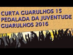 Curta Guarulhos #15 - Pedalada da Juventude