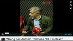 VIDEO/AUDIO - ANTONIO TRILLICOSO - intervista