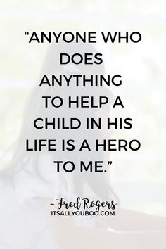 """Teachers deserve our thanks and appreciation, not just on Teacher's Appreciation Day! """"Anyone who does anything to help a child in his life is a hero to me"""" — Fred Rogers. Click here for 60 teacher's appreciation quotes and sayings, perfect for cards from kids or parents. Say thank you! #TeachersDay #HappyTeacherDay #Teachers #BacktoSchool #TeachersWeek #ThankYouQuotes #Appreciation #TeachersGifts #GiftsForTeachers #TeachersDayGifts #ThankYouTeacher #TeacherGiftIdeas"""
