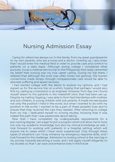 good nursing admissions essay Learn how to write a great nursing school admissions essay as well as what the schools are looking for.