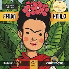 Colección Anti-Princesas #1: Frida Kahlo para niñas y niños (in Spanish)