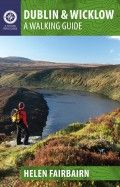 """Read """"Dublin & Wicklow: A Walking Guide"""" by Helen Fairbairn available from Rakuten Kobo. This guidebook describes the best walking routes in Dublin and Wicklow. From mountain landscape to scenic coastal paths,. Best Of Ireland, Dublin Ireland, Walking Routes, Mountain Landscape, Books To Buy, Public Transport, Tour Guide, Book Publishing, Tours"""