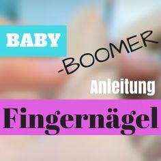 Babyboomer Nägel mit Anleitung selber machen