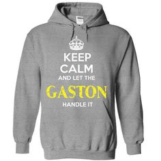 GASTON - KEEP CALM AND LET THE GASTON HANDLE IT - #workout tee #tshirt serigraphy. TRY => https://www.sunfrog.com/Valentines/GASTON--KEEP-CALM-AND-LET-THE-GASTON-HANDLE-IT-55418733-Guys.html?68278