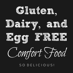 31 Recipes for Gluten, dairy and Egg free comfort food. Delicious and easy to make. Enjoy your favorite recipes allergy free! special diet 31 Days of Gluten, Dairy, and Egg Free Comfort Food. Gluten Free Cooking, Vegan Gluten Free, Egg Free Recipes, Allergy Free Recipes For Kids, Healthy Recipes, Flour Recipes, Bread Recipes, Baking Recipes, Cookie Recipes