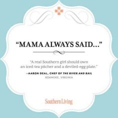 Happy #MothersDay   Mama Always Said...   SouthernLiving.com