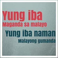 Funny Tagalog Quotes About Beauty Filipino Quotes, Pinoy Quotes, Filipino Funny, Tagalog Love Quotes, Love Quotes Funny, Love Life Quotes, Funny Qoutes, Today Quotes, Pinoy Jokes Tagalog