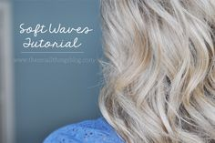 The Small Things Blog: Soft Waves Hair Tutorial, hair tutorial, hair style, tutorial