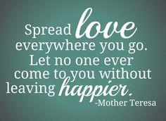 spread love. mother teresa
