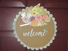 """""""Welcome"""" for the front door. April 2017"""