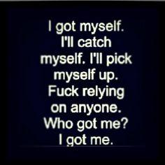 I got myself - #Quotes