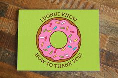 New to TinyBeeCards on Etsy: Funny Thank You Card Donut Pun Card Thank you note greeting cards bright colors pop art card funny thanks card cute thanks card USD) Funny Thank You Cards, Funny Cards, Thank You Notes, Thank You Gifts, Pop Art, Pun Card, Bee Cards, Thanks Card, Creative Cards