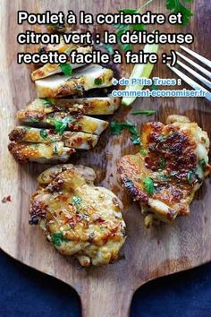 Envie d'une recette exotique et facile à faire ? Alors vous allez adorer ce poulet à la coriandre et au citron !  Découvrez l'astuce ici : http://www.comment-economiser.fr/recette-facile-poulet-citron-coriandre.html?utm_content=buffer3bc33&utm_medium=social&utm_source=pinterest.com&utm_campaign=buffer