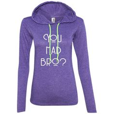 Ladies LS Graphic T-Shirt Hoodie - You mad bro?