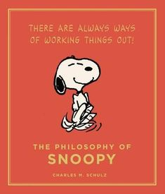 "Read ""The Philosophy of Snoopy Peanuts Guide to Life"" by Charles Schulz available from Rakuten Kobo. The world's most beloved beagle shares his philosophy on life in this beautifully produced gift book for all generations. Snoopy Love, Charlie Brown And Snoopy, Snoopy And Woodstock, Happy Snoopy, Free Pdf Books, Free Ebooks, Books To Read Online, Reading Online, Matching Quotes"