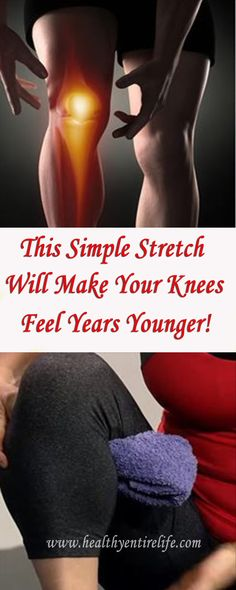 This Simple Stretch Will Make Your Knees Feel Years Younger!