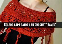 Bolero mini Capa Ravel crochet patron en texto - Patrones Crochet