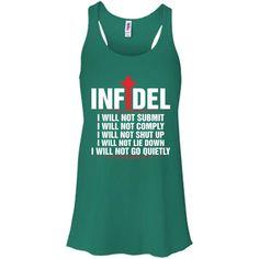 53bdbb2a2b5 I Will Not Submit Christian Infidel T Shirt - Infidel Shirt