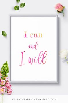 Printable wall art - I can and I will - lettering with watercolor background by Amistyle Art Studio on Etsy Watercolor Background, Watercolor Art, Wall Art Quotes, Canvas Pictures, Wedding Stationery, Printable Wall Art, Home Art, The Help, Wall Art Prints