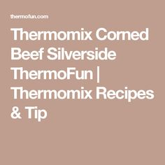 Thermomix Corned Beef Silverside - yes you can! Delicious YES! A regular on the table of many ThermoFun families, it's moist, and always a cheap dinner with Corned Beef Silverside, Cheap Dinners, Deep Dish, Cooking Time, Food Hacks, Pumpkin, Bellini, Main Dishes, Tips