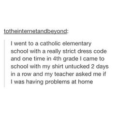 My dress code is not like your dress code, and I go to a private Mennonite school.