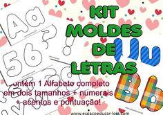 Kit moldes de letras do alfabeto para feltro e eva, scrapboook ou decoupage a venda na Loja! - ESPAÇO EDUCAR