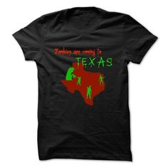 Zombies are coming to Texas T Shirts, Hoodies. Get it now ==► https://www.sunfrog.com/Zombies/Zombies-are-coming-to-Texas.html?41382