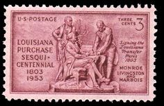 Robert Livingston & Francois de Barbe-Marbois (United States of America) (Louisiana Purchase Sesquicentennial Issue) Mi:US 571 Louisiana Map, Louisiana Purchase, Old Stamps, Vintage Stamps, Livingston, Office Stamps, Stamp Values, James Monroe, Today In History