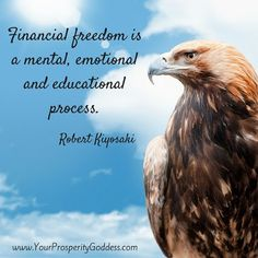 Financial freedom is a mental, emotional and educational process. Robert Kiyosaki Journal time - What one thing could I do to give myself more financial freedom? #financialfreedom #moneymindset