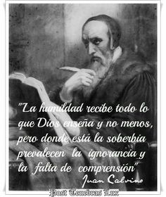Juan calvino Reformation, Christianity, Faith, Quotes, Movies, Movie Posters, Truths, Word Of God, Powerful Quotes