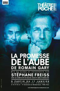 Theatre Passion La Promesse De L Aube Gary Theatre De Poche Mo Stephane Freiss Romain Gary Theatre De Poche