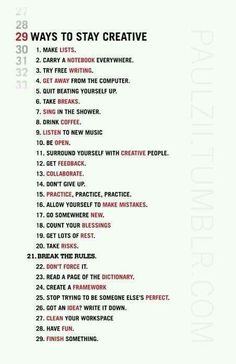 29 Ways to be Creative- This spoke to me because its very creative! I chose it because it gives me good ideas on what to do! This is very inspirational, it inspires me to be more creative, in little ways. Yet this is a challenge, but you have to let yourself explore new things.