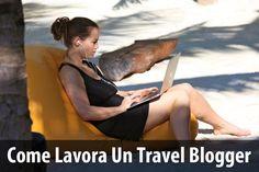 Ecco cosa fa realmente un travel blogger e sopratutto come riesce a guadagnarsi da vivere.