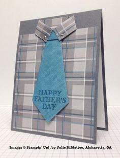 Stampin' Up! ... hand crafted Father's Day card fromJulie DiMatteo ... perfect gray plaid print paper for shirt design card ... tie with sentiment stamped at tip ... great design ...