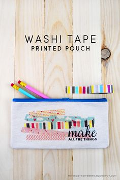 DIY: Washi Tape Decorated Pouch #craft