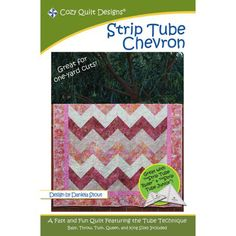 Strip Tube Chevron Quilt Pattern by Cozy Quilt Designs