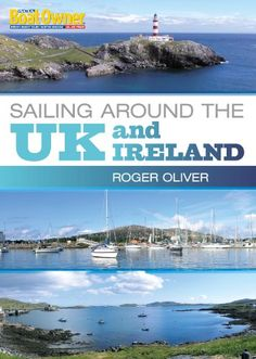 Practical Boat Owner's Sailing Around the UK and Ireland (Practical Boat Owners) by [Oliver, Roger]
