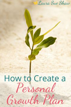 Are you sitting stagnant in your life? Follow these easy steps to create a personal growth plan to improve in any area of your life!
