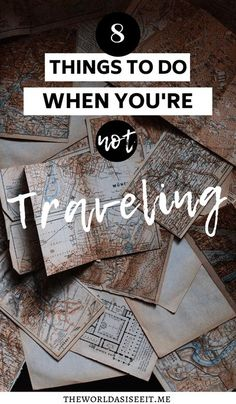 8 Things to do When You're Not Traveling + How to Cure the Post Trip Blues I staycation I what to do at home I things to do at home I wanderlust ideas I creative travel ideas I