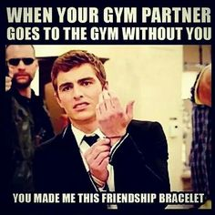 Check out: Funny Memes - Friendship bracelet. One of our funny daily memes selection. We add new funny memes everyday! Bookmark us today and enjoy some slapstick entertainment! Memes Humor, Gym Memes, Gym Humor, Workout Humor, Crossfit Memes, Funny Workout, Funny Shit, The Funny, Hilarious