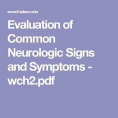 Evaluation of Common Neurologic Signs and Symptoms - wch2.pdf