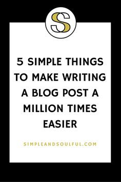5 things to make writing blog posts easier. Just what I needed to get past my writers block! Writing Process, Blog Writing, Simple Things, 5 Things, Make Money Blogging, How To Make Money, Seo For Beginners, Outline, Writers