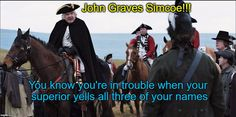 Simcoe is very much like a trouble-making adolescent to Colonel Cooke!