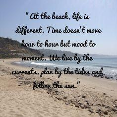 The beach life...