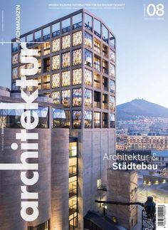 Architektur Fachmagazin eMagazin 08/2017 Multi Story Building, Layout, Places, Architecture, Page Layout