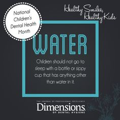 Recommendation from Dimensions of Dental Hygiene in honor of National Children's Dental Health Month. Dental Hygiene School, Dental Life, Children's Dental, Dental Health Month, Oral Health, Banners, Dental Facts, Dental Center, Best Dentist